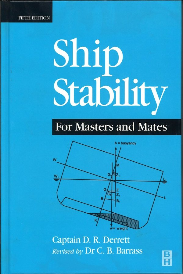 Ship Stability for Masters and mates, 5th edition