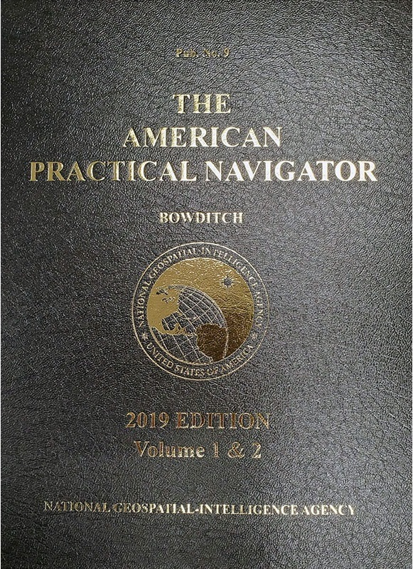 "American Practical Navigator ""Bowditch"" 2019 Vol. 1 & 2 HARDCOVER"